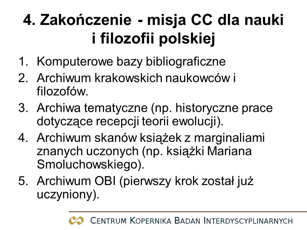 4. Zakończenie - misja CC dla nauki i filozofii polskiej