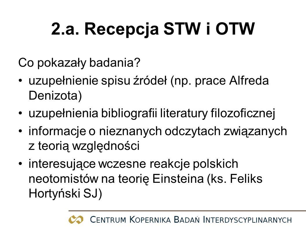 2.a. Recepcja STW i OTW Co pokazały badania