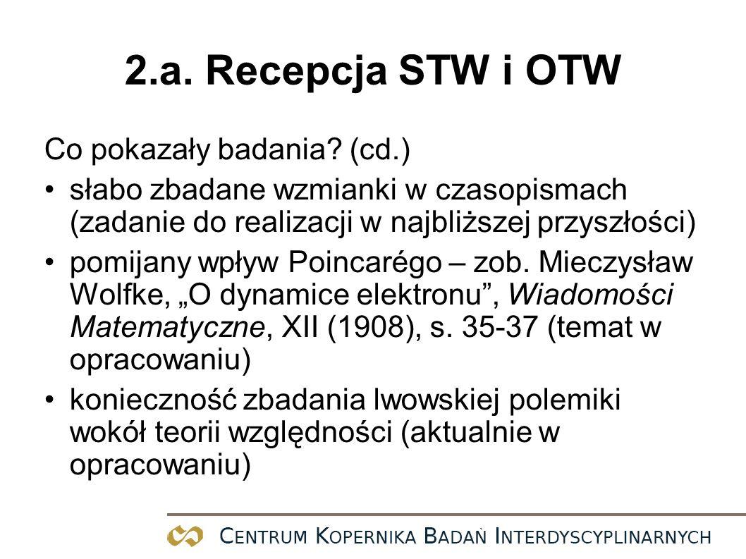 2.a. Recepcja STW i OTW Co pokazały badania (cd.)