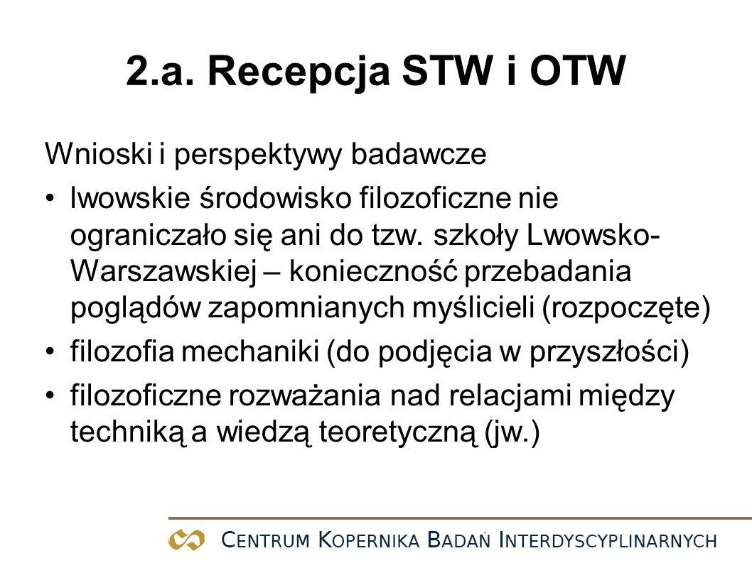 2.a. Recepcja STW i OTW Wnioski i perspektywy badawcze