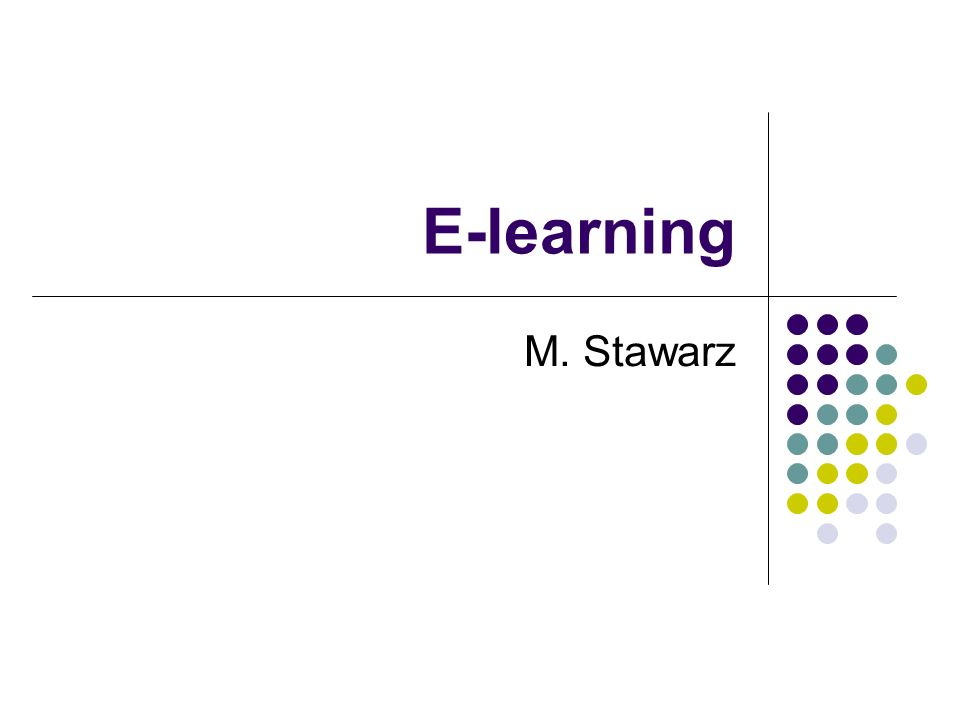E-learning M. Stawarz