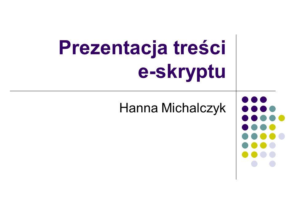 Prezentacja treści e-skryptu