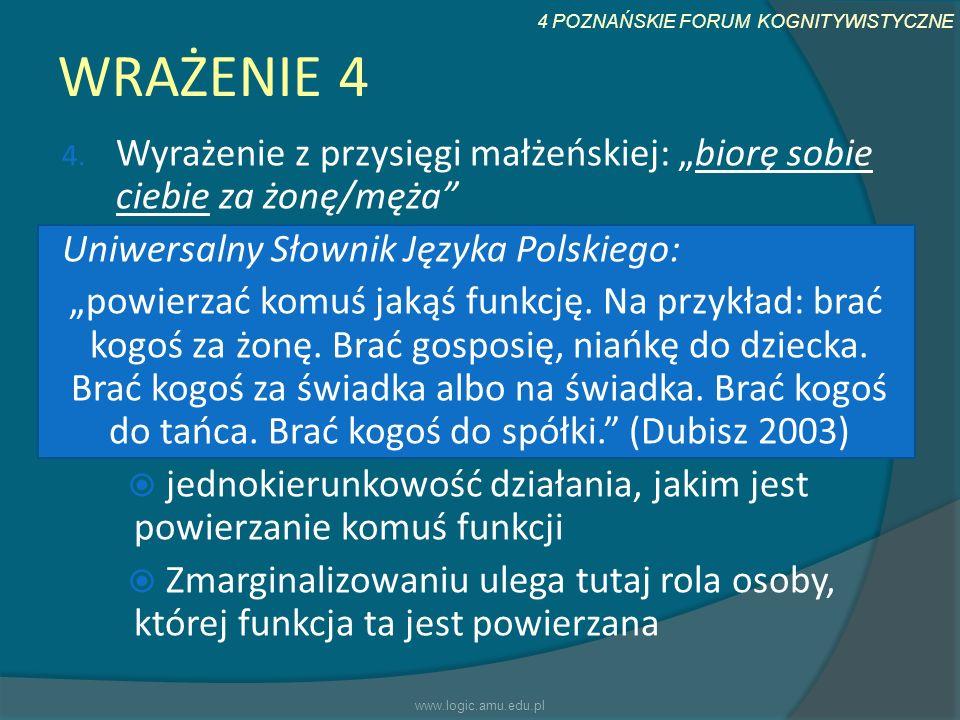 """WRAŻENIE 4 Wyrażenie z przysięgi małżeńskiej: """"biorę sobie ciebie za żonę/męża Uniwersalny Słownik Języka Polskiego:"""