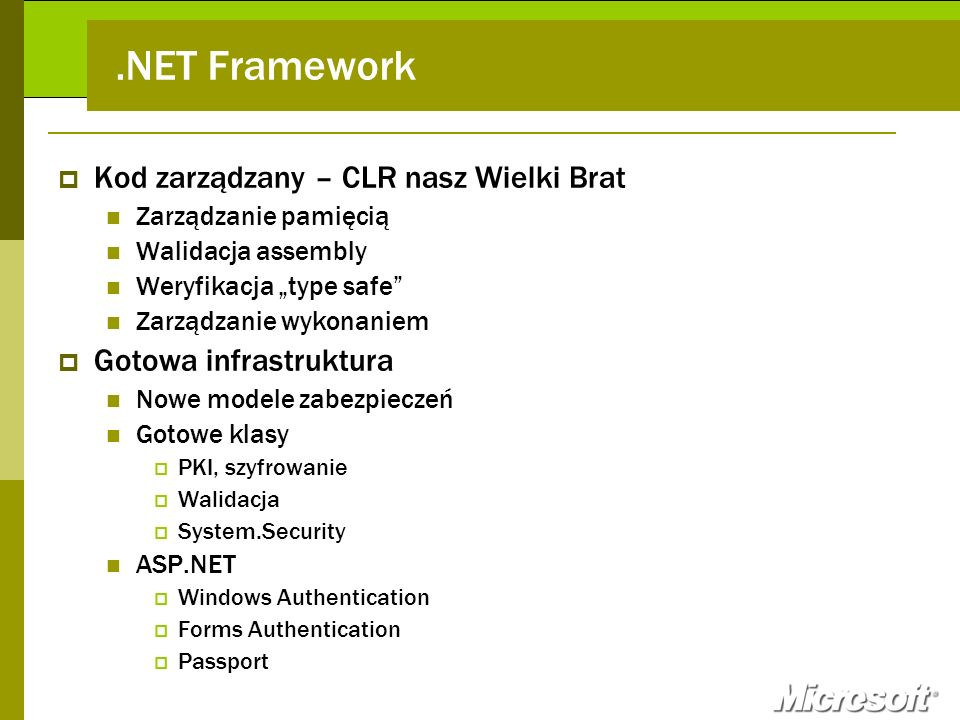 .NET Framework Kod zarządzany – CLR nasz Wielki Brat