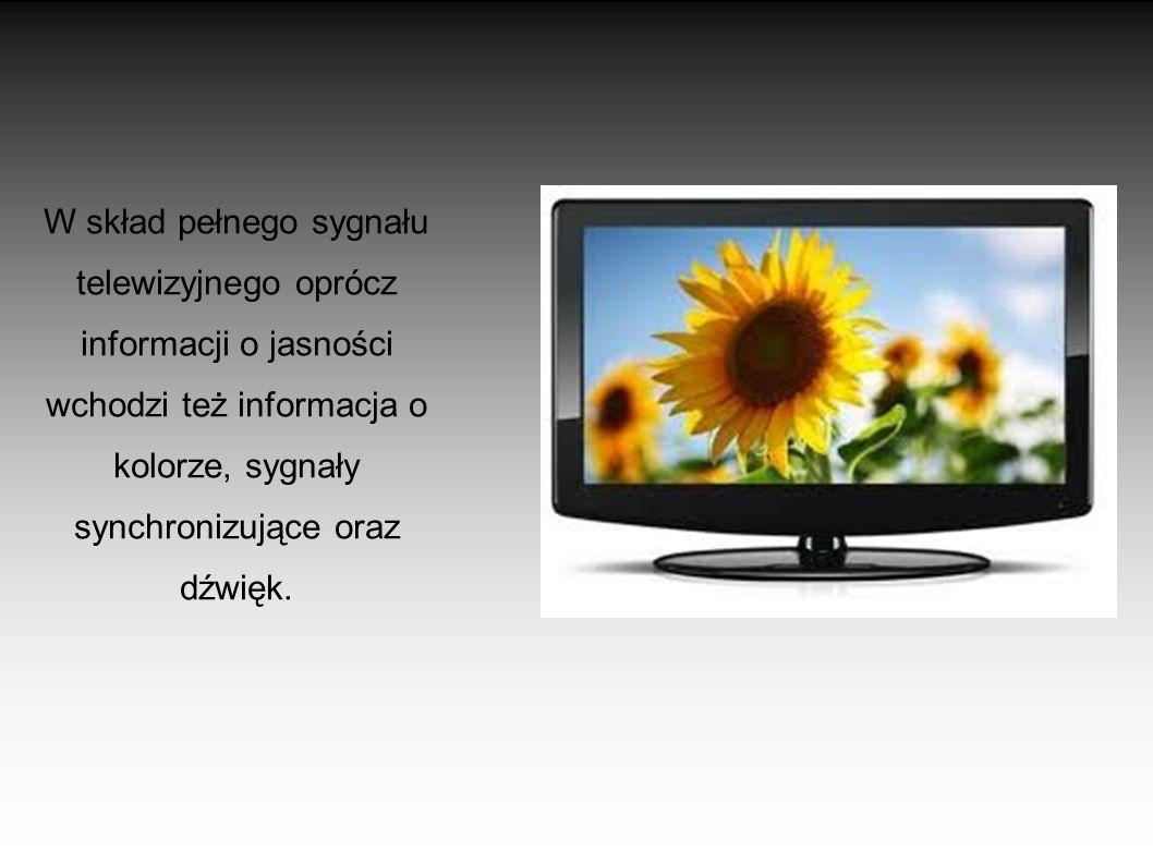 W skład pełnego sygnału telewizyjnego oprócz informacji o jasności wchodzi też informacja o kolorze, sygnały synchronizujące oraz dźwięk.