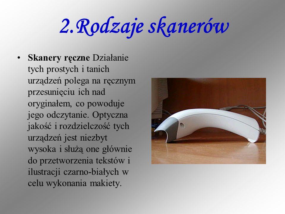 2.Rodzaje skanerów