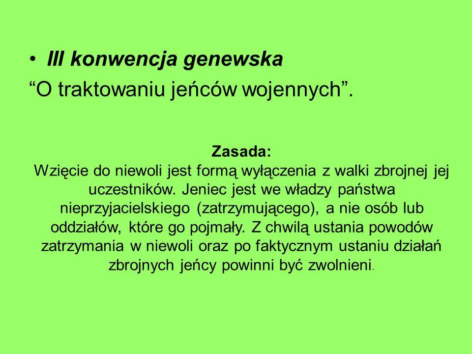 III konwencja genewska O traktowaniu jeńców wojennych .