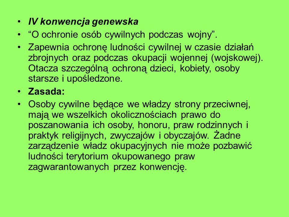 IV konwencja genewska O ochronie osób cywilnych podczas wojny .
