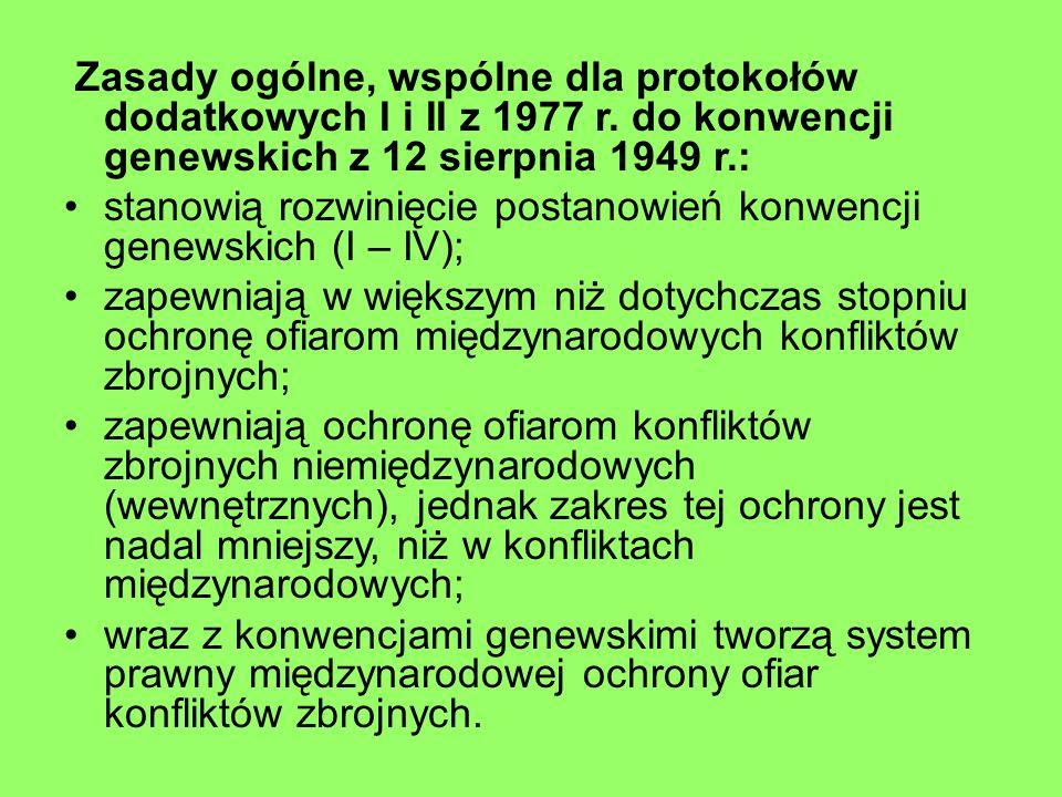 Zasady ogólne, wspólne dla protokołów dodatkowych I i II z 1977 r