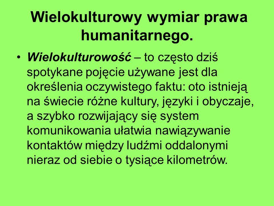 Wielokulturowy wymiar prawa humanitarnego.