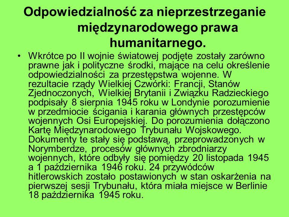 Odpowiedzialność za nieprzestrzeganie międzynarodowego prawa humanitarnego.