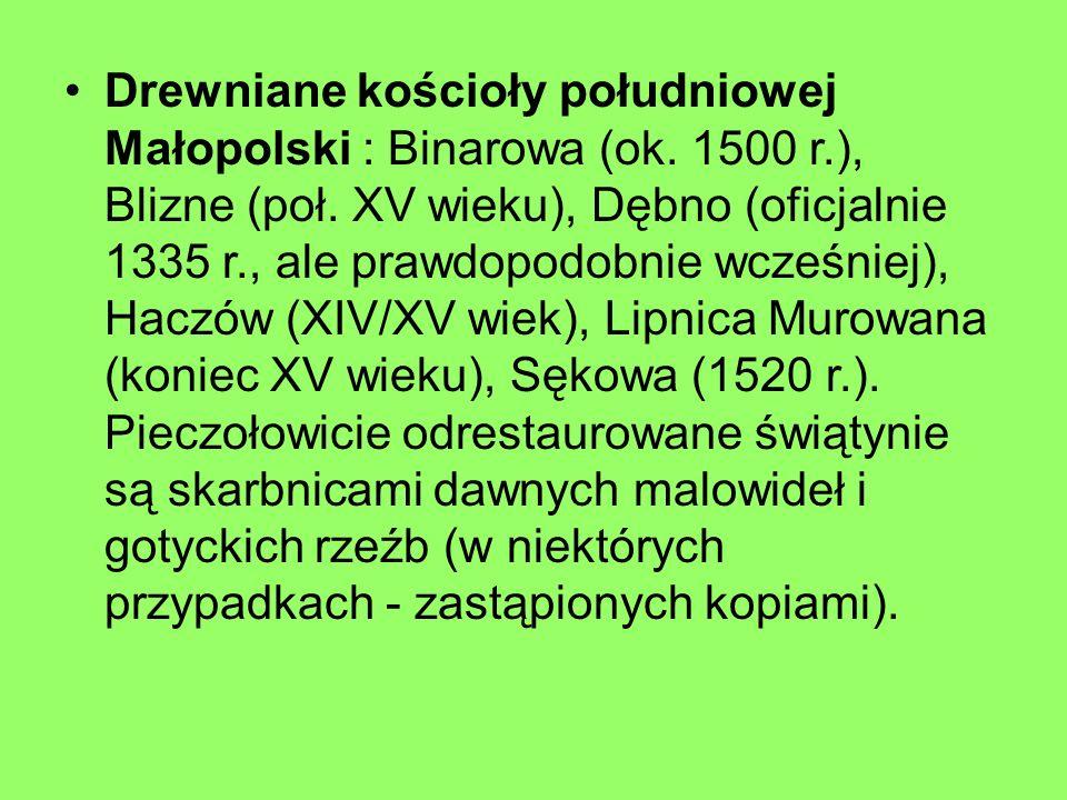 Drewniane kościoły południowej Małopolski : Binarowa (ok. 1500 r