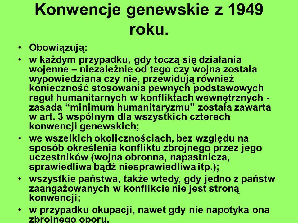 Konwencje genewskie z 1949 roku.