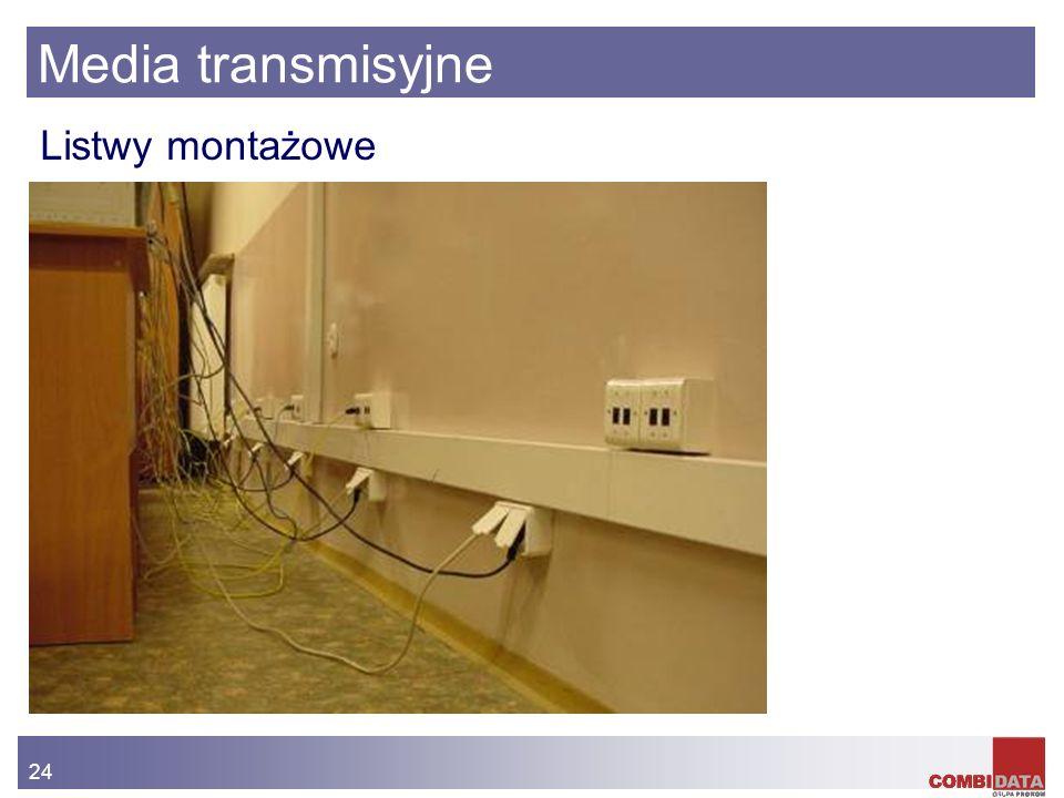 Media transmisyjne Listwy montażowe