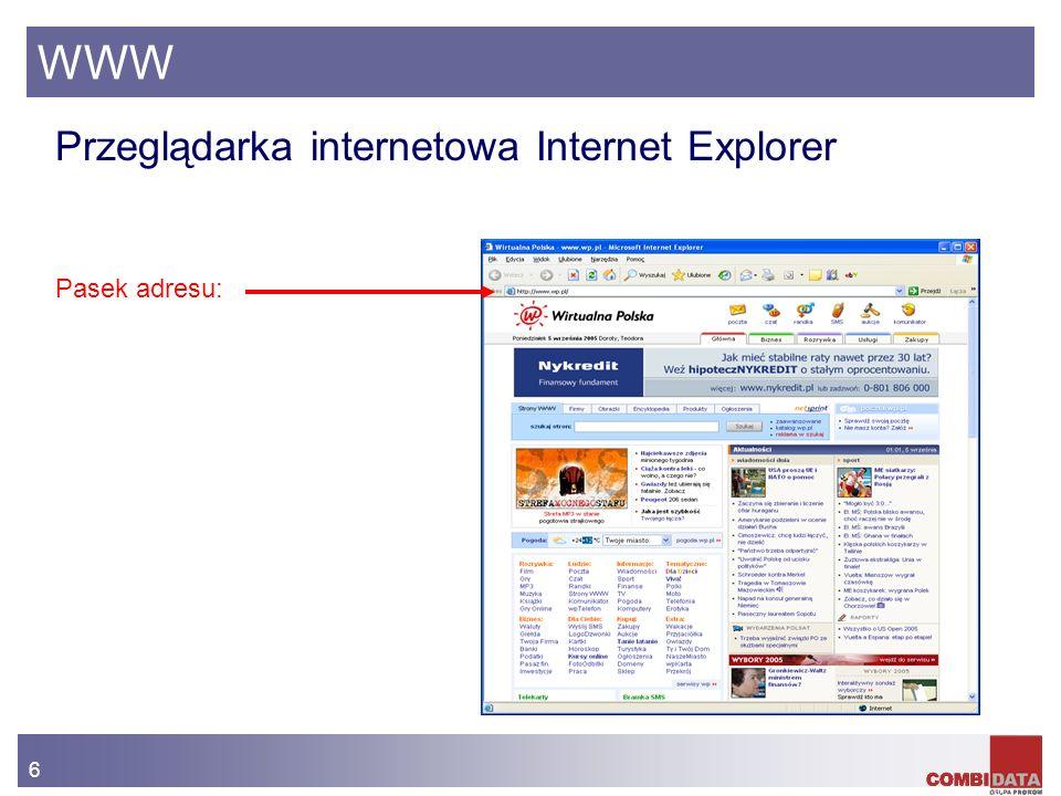 WWW Przeglądarka internetowa Internet Explorer Pasek adresu: