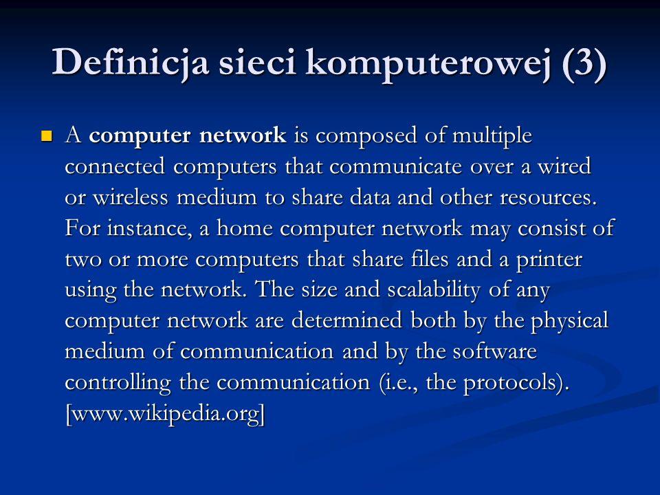 Definicja sieci komputerowej (3)