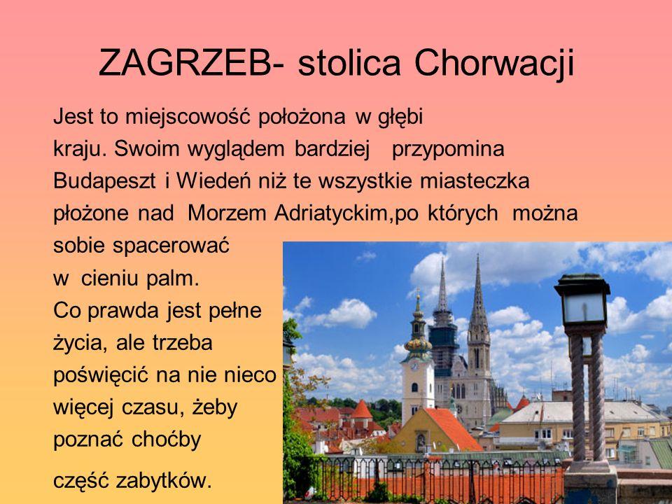 ZAGRZEB- stolica Chorwacji