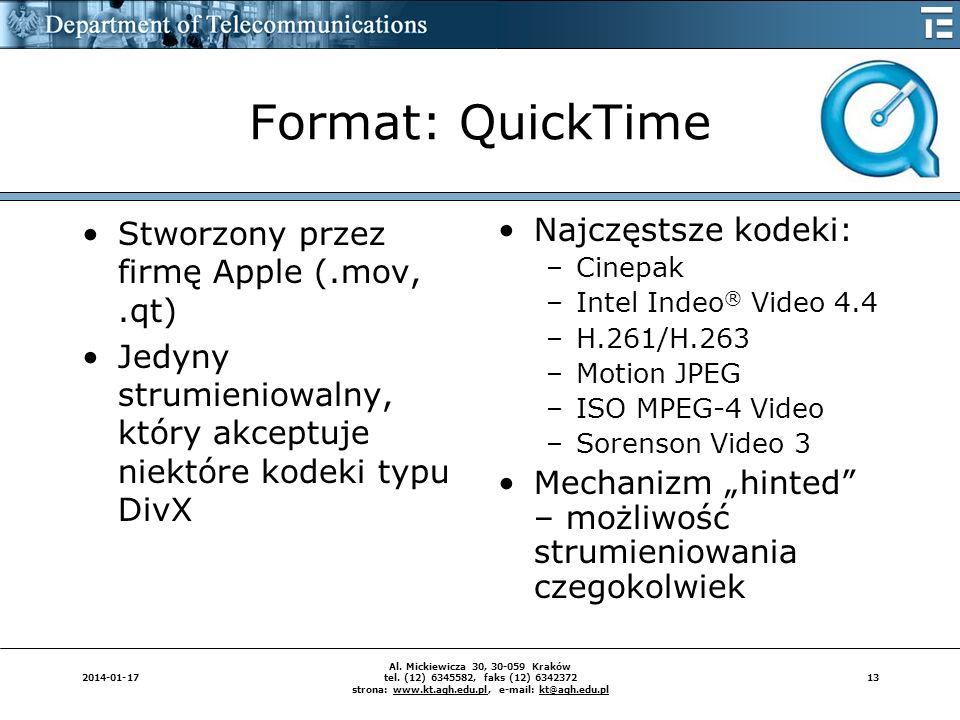 Format: QuickTime Stworzony przez firmę Apple (.mov, .qt)