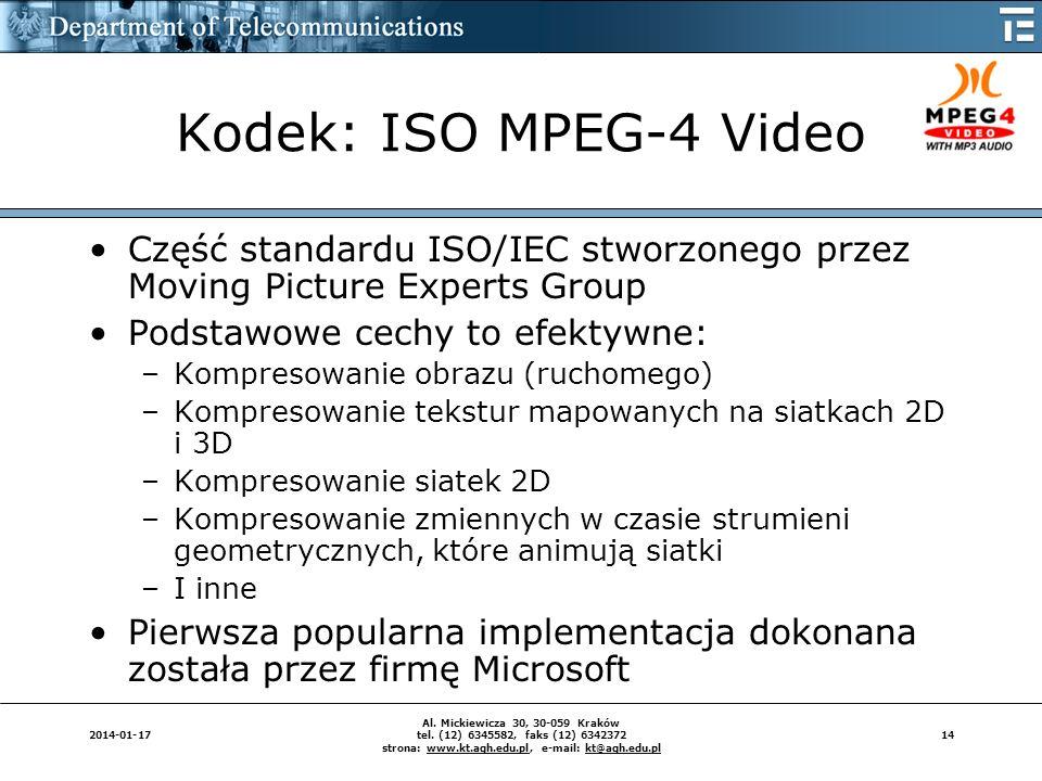 Kodek: ISO MPEG-4 Video Część standardu ISO/IEC stworzonego przez Moving Picture Experts Group. Podstawowe cechy to efektywne: