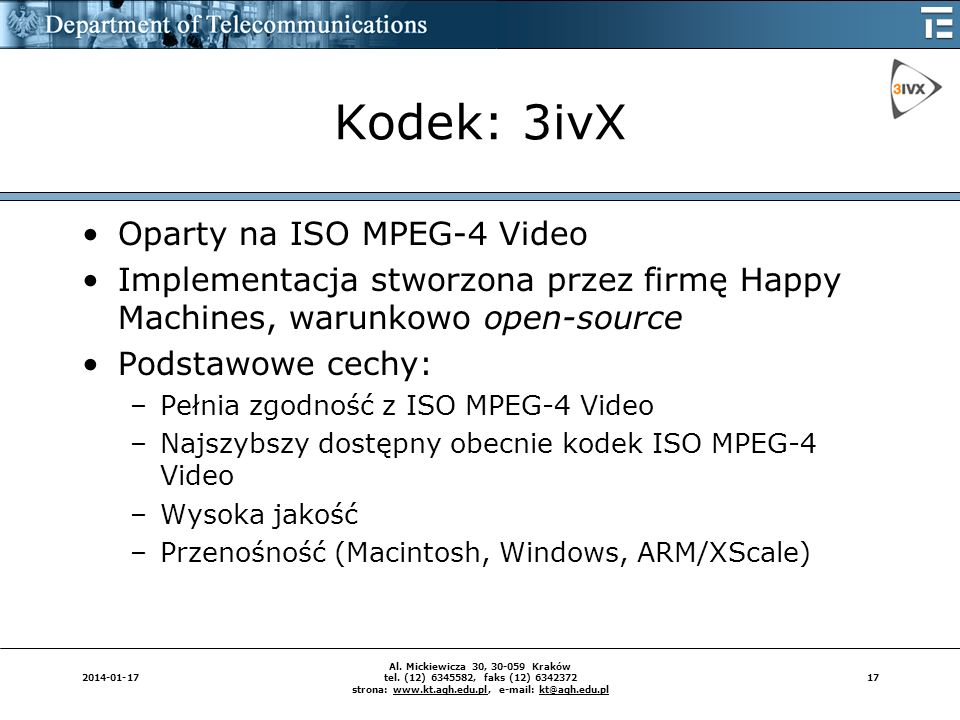 Kodek: 3ivX Oparty na ISO MPEG-4 Video