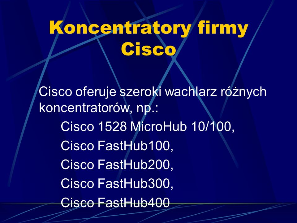 Koncentratory firmy Cisco