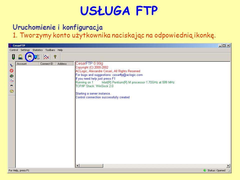 USŁUGA FTP Uruchomienie i konfiguracja