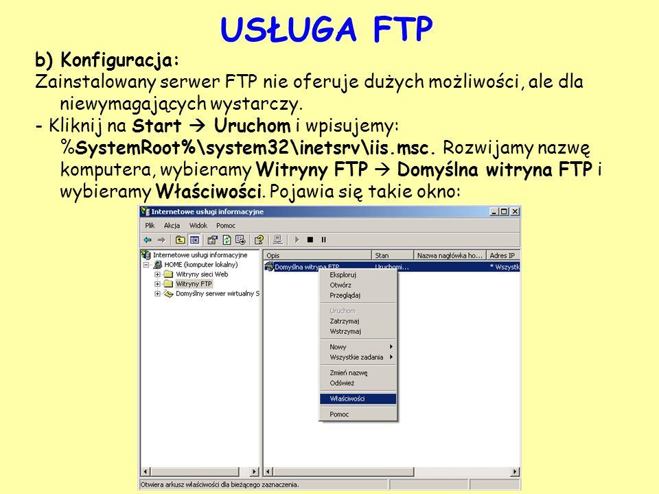USŁUGA FTP b) Konfiguracja: