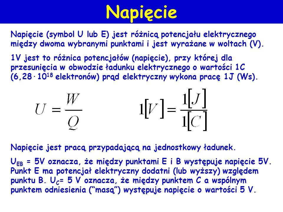 Napięcie Napięcie (symbol U lub E) jest różnicą potencjału elektrycznego między dwoma wybranymi punktami i jest wyrażane w woltach (V).