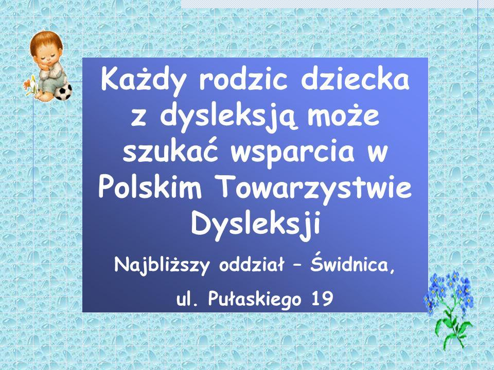 Najbliższy oddział – Świdnica,
