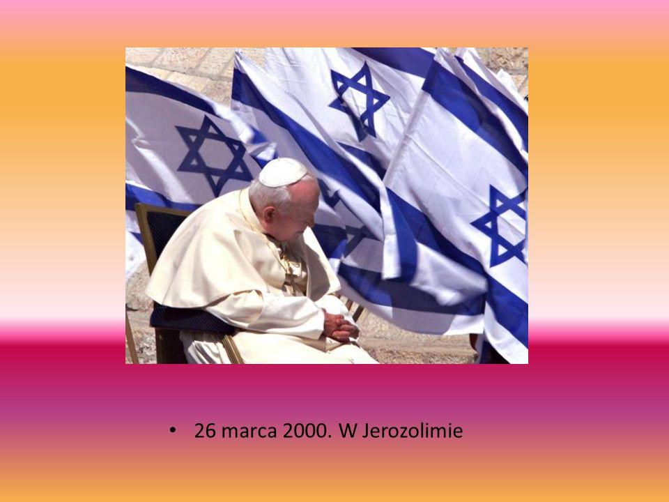26 marca 2000. W Jerozolimie