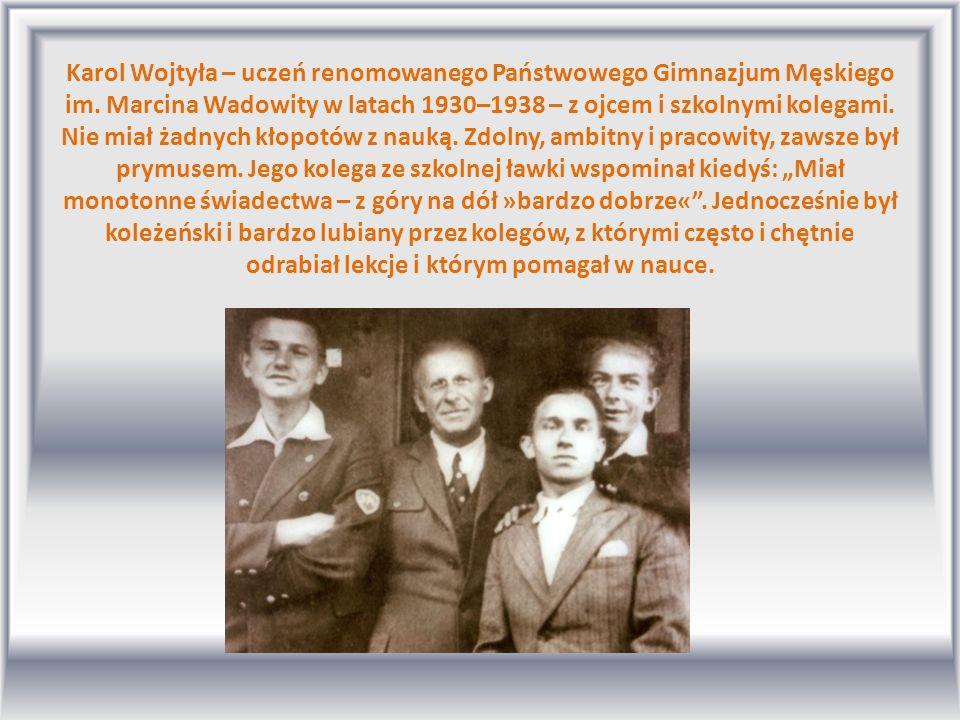 Karol Wojtyła – uczeń renomowanego Państwowego Gimnazjum Męskiego im