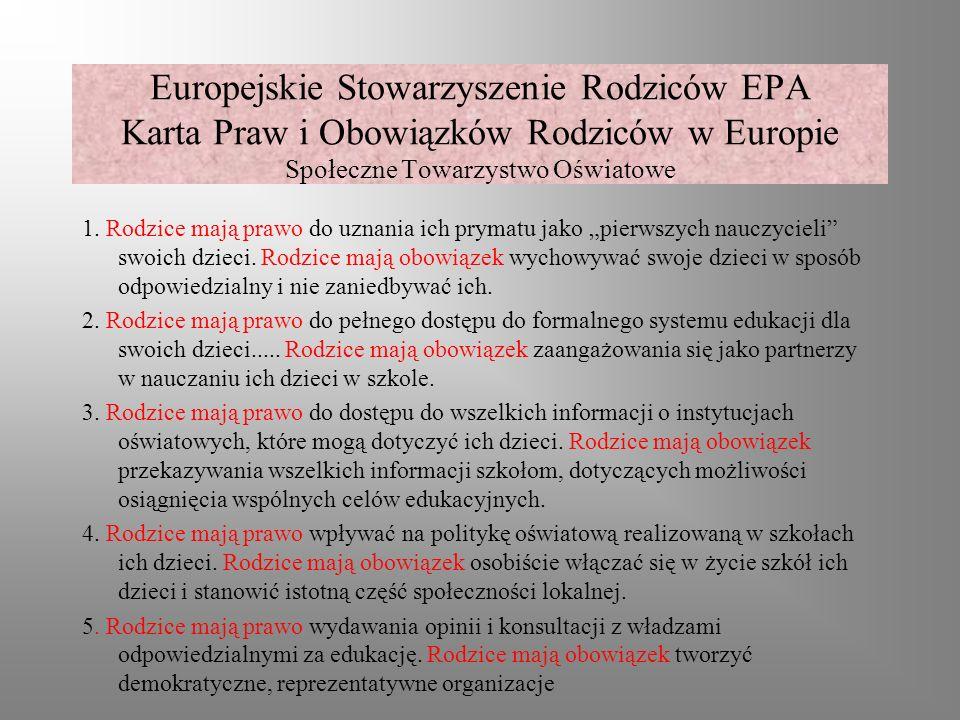 Europejskie Stowarzyszenie Rodziców EPA Karta Praw i Obowiązków Rodziców w Europie Społeczne Towarzystwo Oświatowe