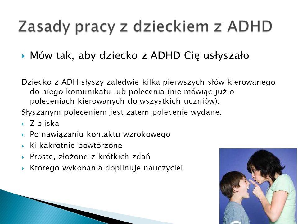 Mów tak, aby dziecko z ADHD Cię usłyszało