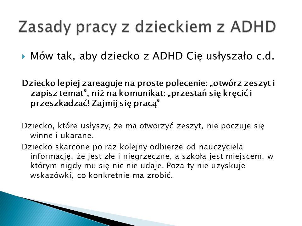 Mów tak, aby dziecko z ADHD Cię usłyszało c.d.