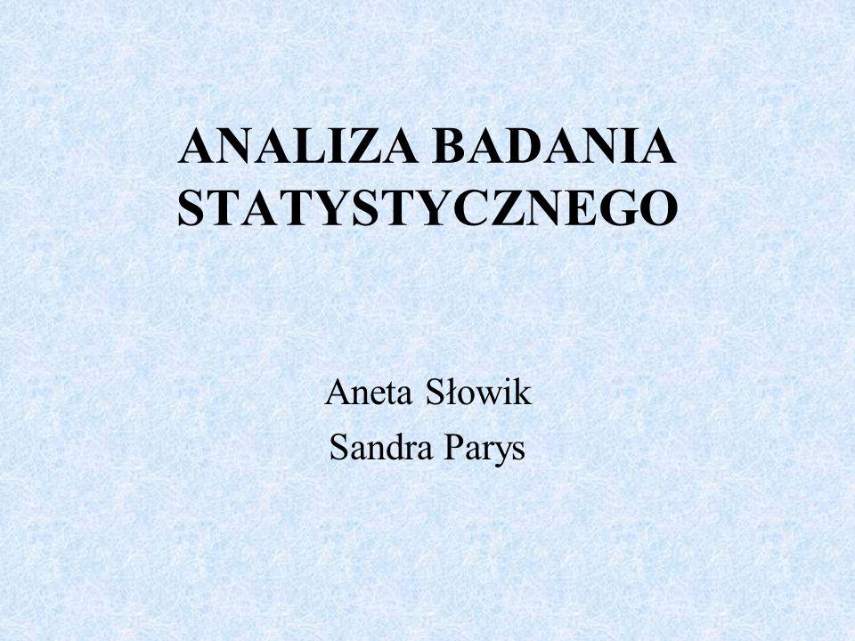ANALIZA BADANIA STATYSTYCZNEGO