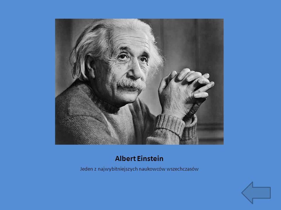 Jeden z najwybitniejszych naukowców wszechczasów