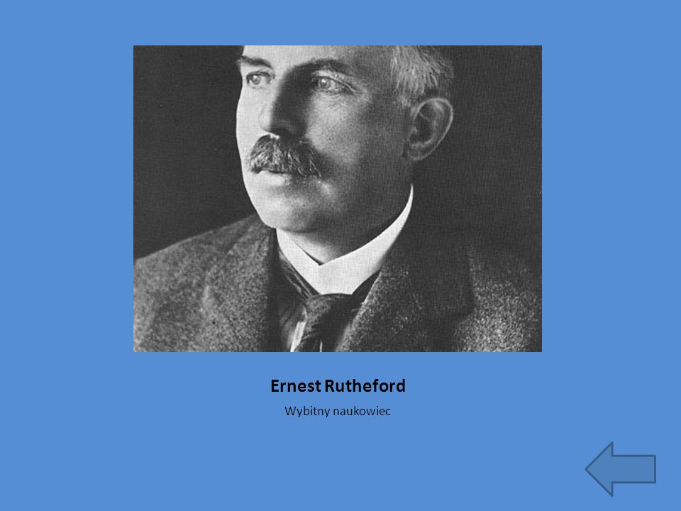 Ernest Rutheford Wybitny naukowiec