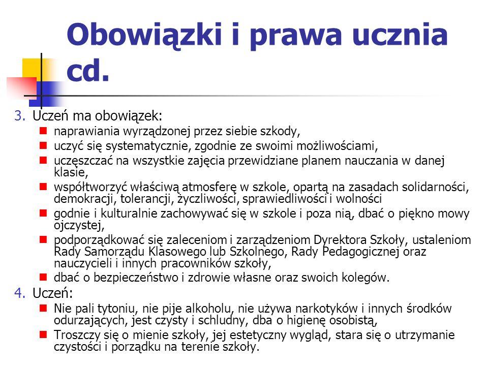 Obowiązki i prawa ucznia cd.