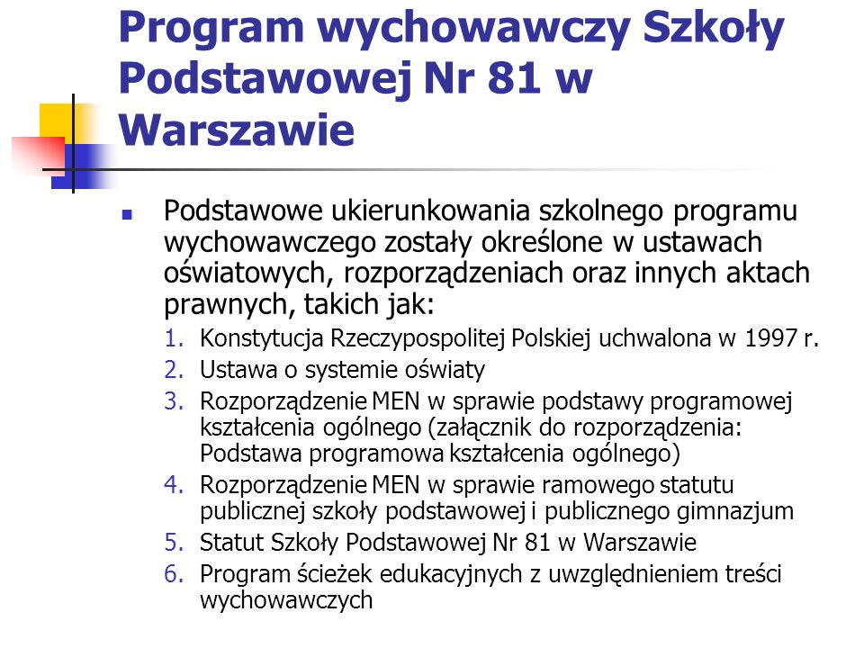 Program wychowawczy Szkoły Podstawowej Nr 81 w Warszawie