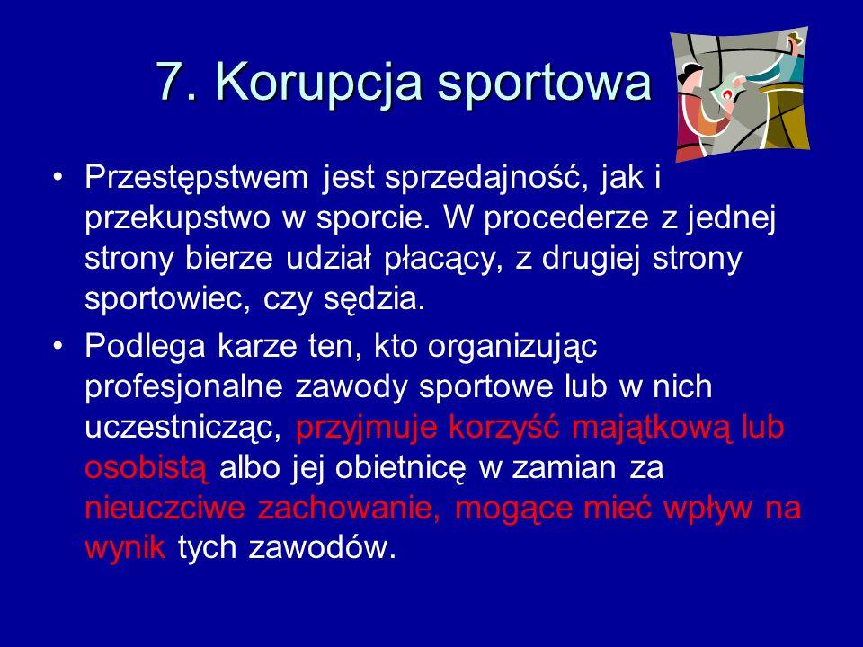 7. Korupcja sportowa