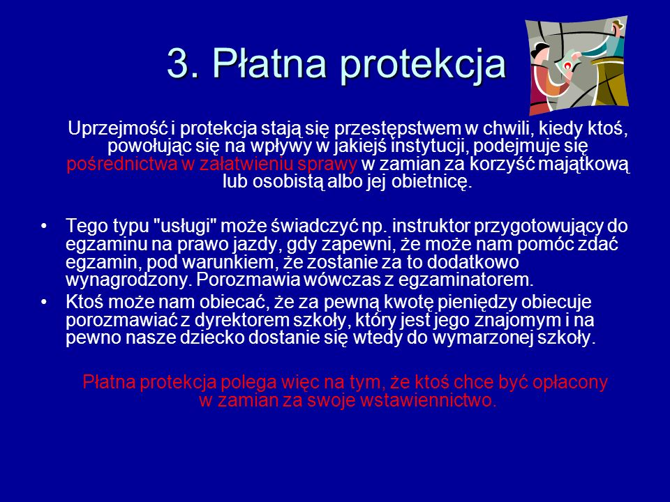 3. Płatna protekcja