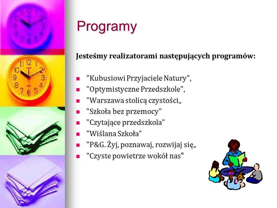 Programy Jesteśmy realizatorami następujących programów: