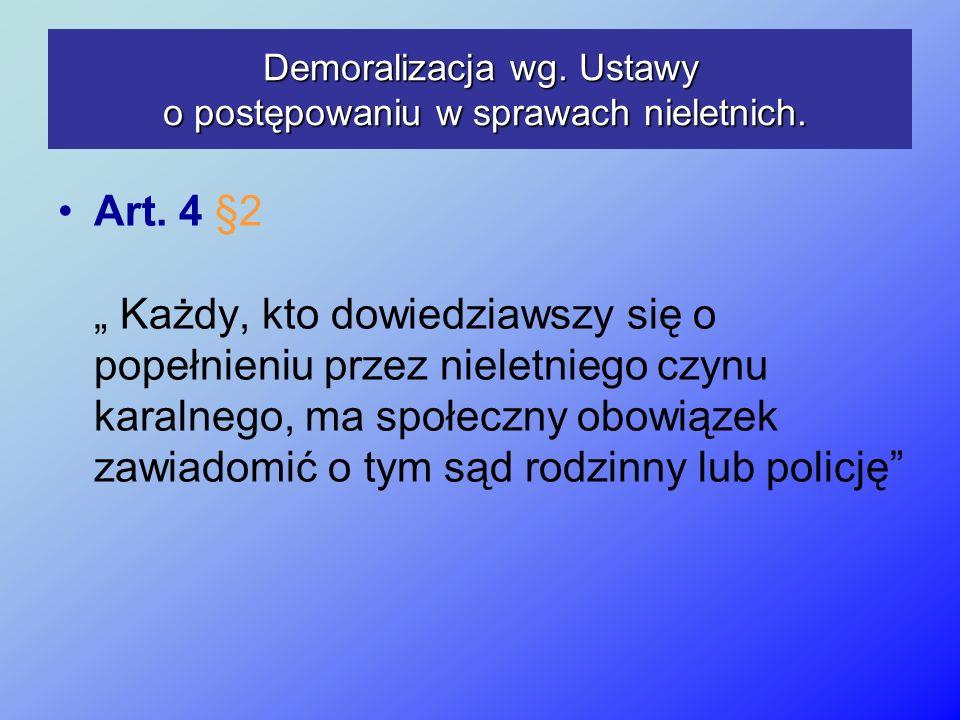 Demoralizacja wg. Ustawy o postępowaniu w sprawach nieletnich.