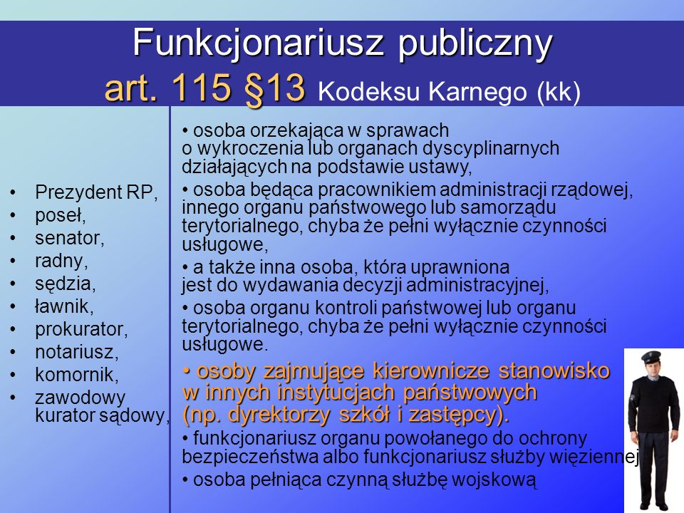 Funkcjonariusz publiczny art. 115 §13 Kodeksu Karnego (kk)