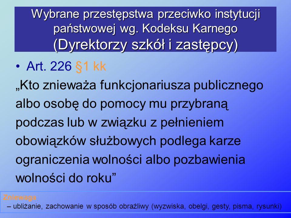 """""""Kto znieważa funkcjonariusza publicznego"""