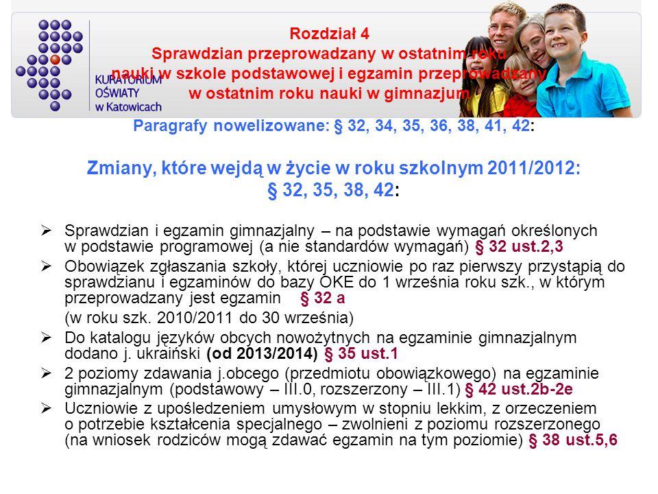 Zmiany, które wejdą w życie w roku szkolnym 2011/2012: