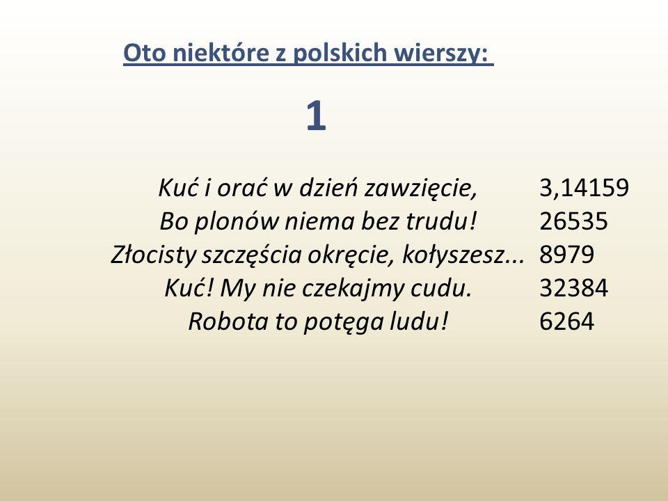 Oto niektóre z polskich wierszy:
