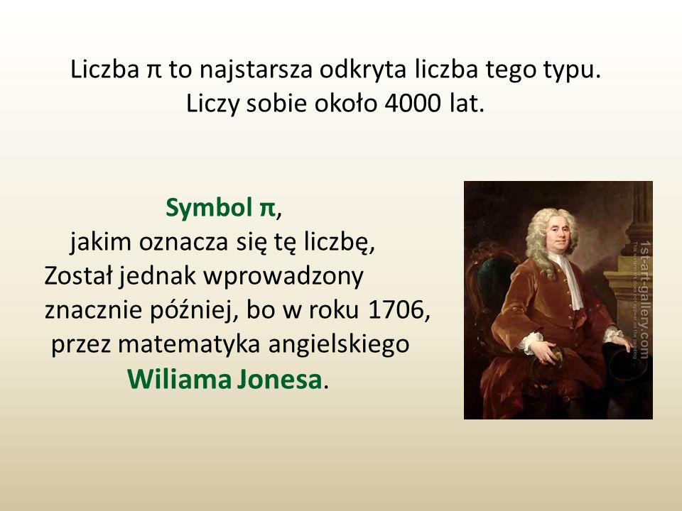 Liczba π to najstarsza odkryta liczba tego typu.