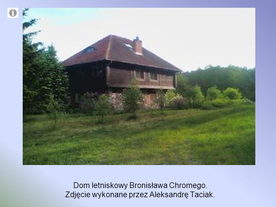 Dom letniskowy Bronisława Chromego
