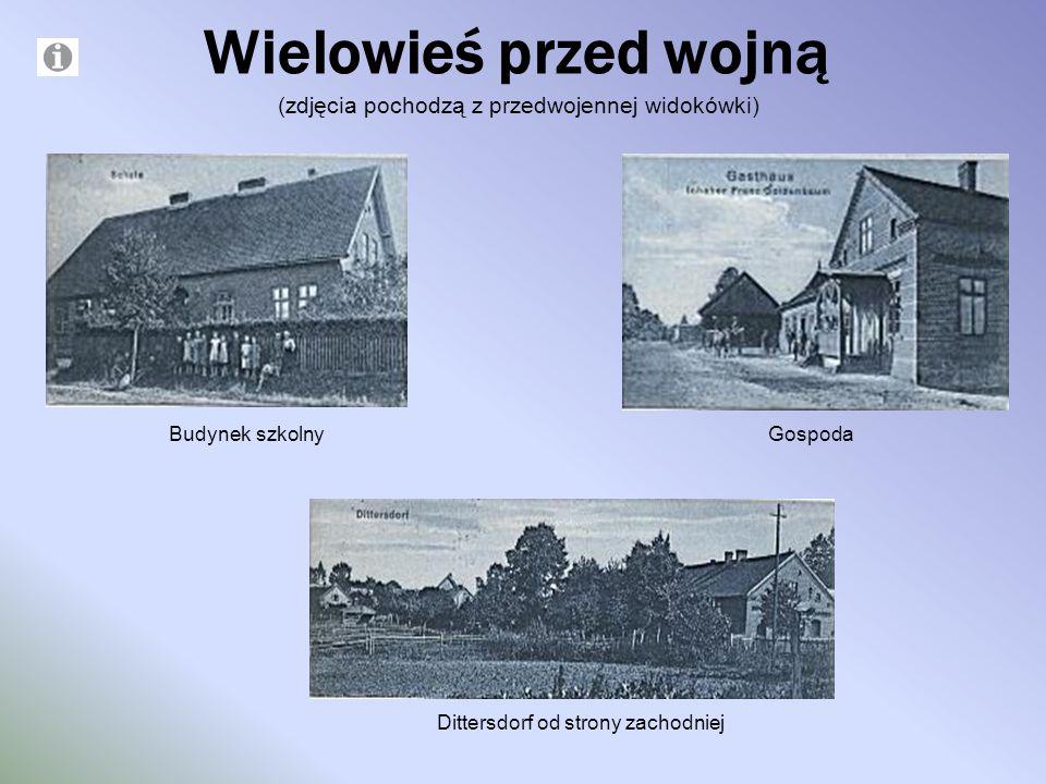 Wielowieś przed wojną (zdjęcia pochodzą z przedwojennej widokówki)